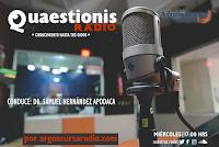 QUAESTIONIS RADIO. Conduce Dr. Samuel Hernández Apodaca