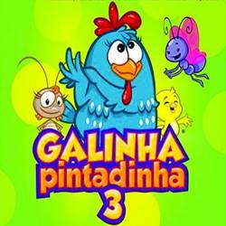 Capa Galinha Pintadinha 3 (2012) | músicas