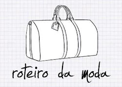 ROTEIRO DA MODA