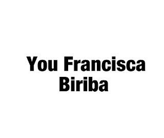 You Francisca Biriba