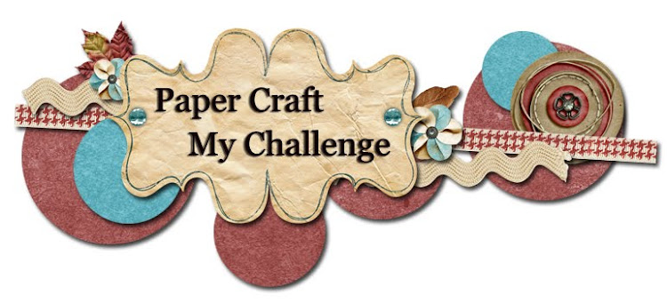 Paper Craft MY Challenge