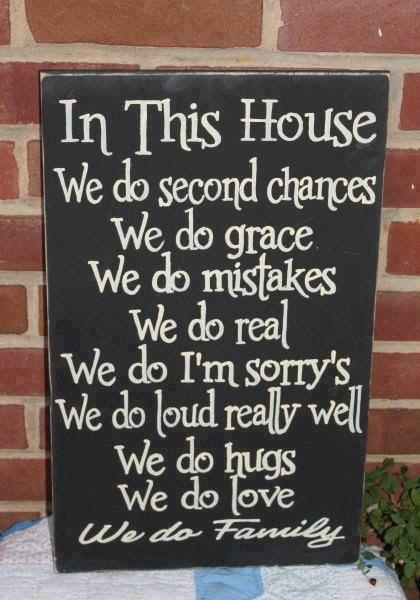 in this house sign, in this house we do loud really well, in this house we do second chances, we do family sign
