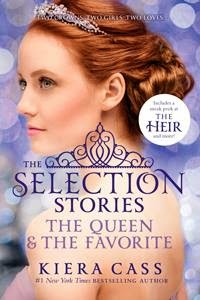 The Selection Stories The Queen and the Favorite Kiera Cass