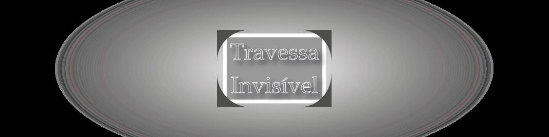 Travessa Invisível