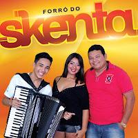Forró do Skenta em Fortaleza - CE