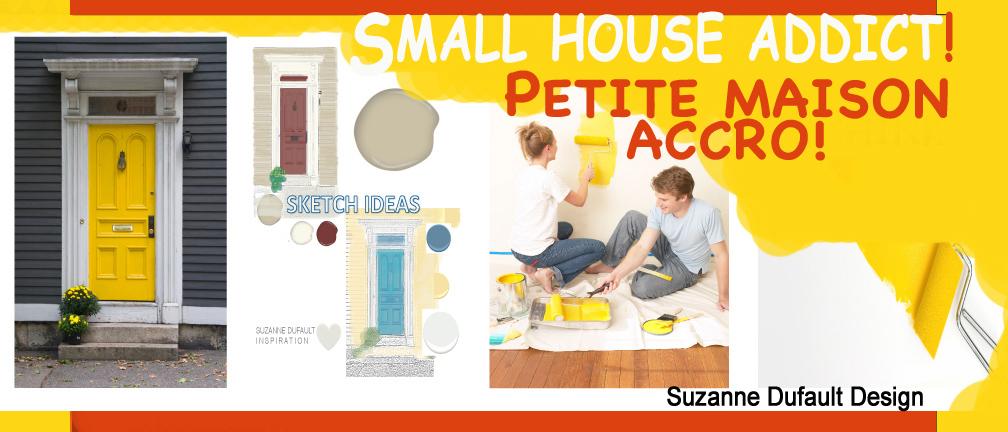 Suzanne Dufault DesignISmall House Addict Blog!