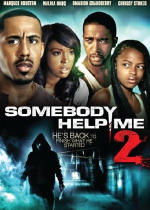 Somebody Help Me 2 (2010)