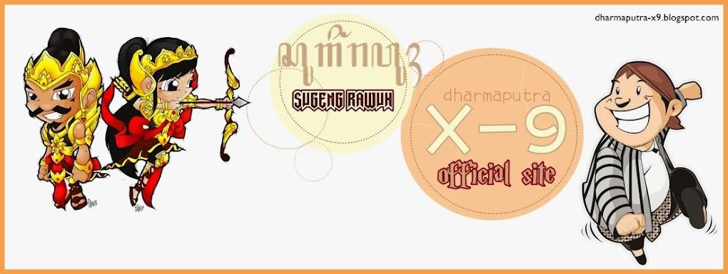 | Dharma Putra | X-9