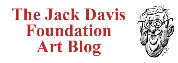 The Jack Davis Foundation Art Blog