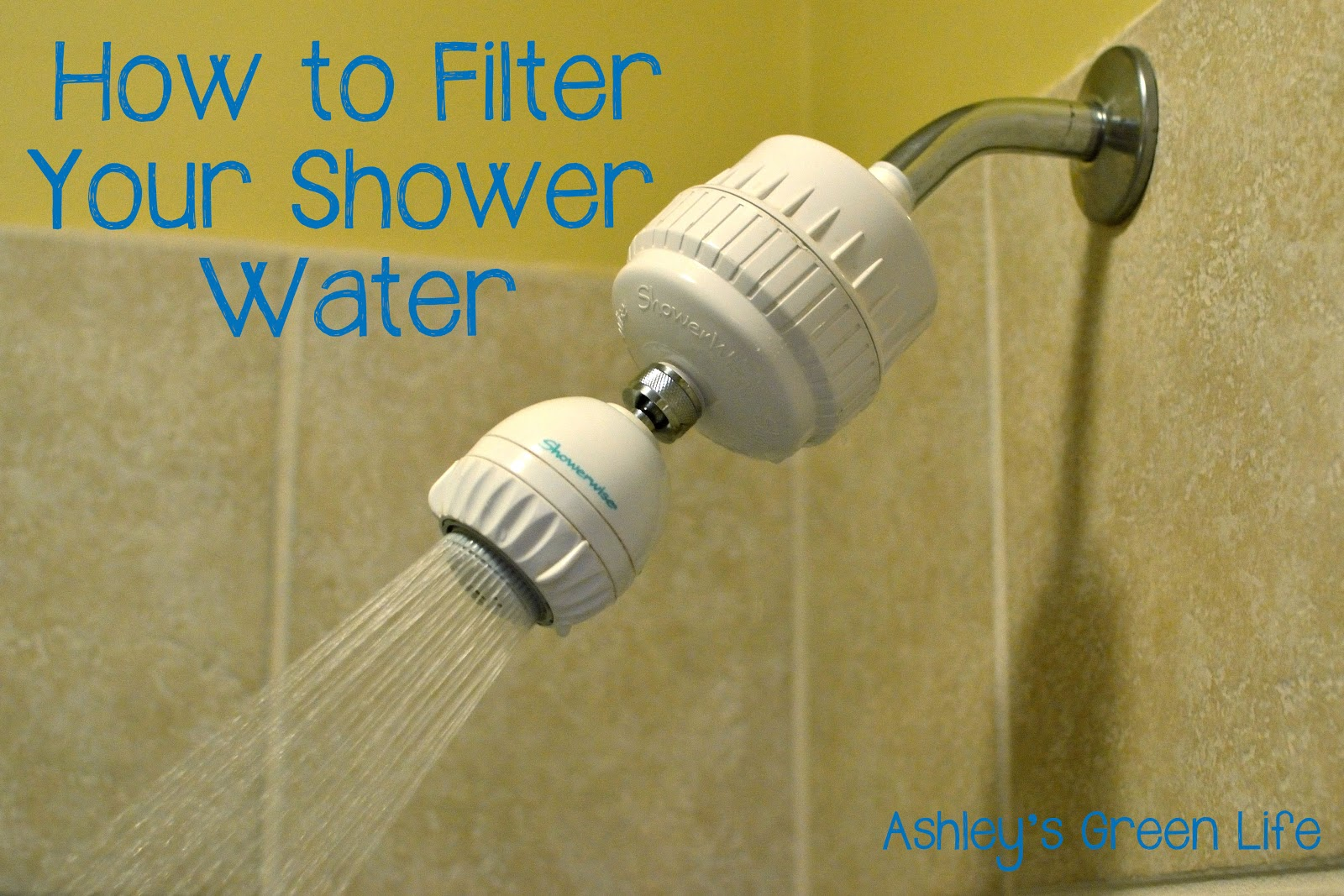 ashley 39 s green life filter your shower water to reduce toxins impr. Black Bedroom Furniture Sets. Home Design Ideas