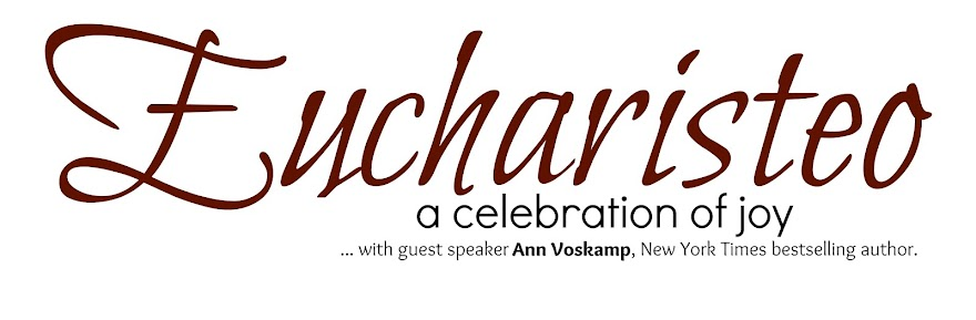 Eucharisteo: A Celebration of Joy