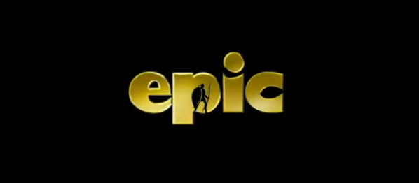 Epic 2013 3D animated film title from 20th Century Fox Same creators of Rio and Ice Age