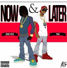 chief-keef-ft-tyga-now-and-later