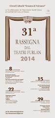 31a Rassegna dal Teatri Furlan