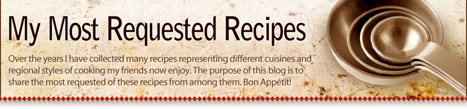 My Most Requested Recipes