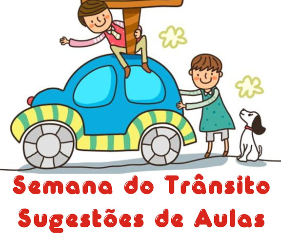 Top Sugestões de Aula Semana do Trânsito Portal do Professor | Ideia  RK71
