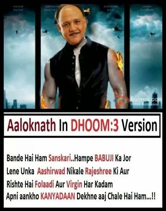 Alok Nath Dhoom 3 Version Funny