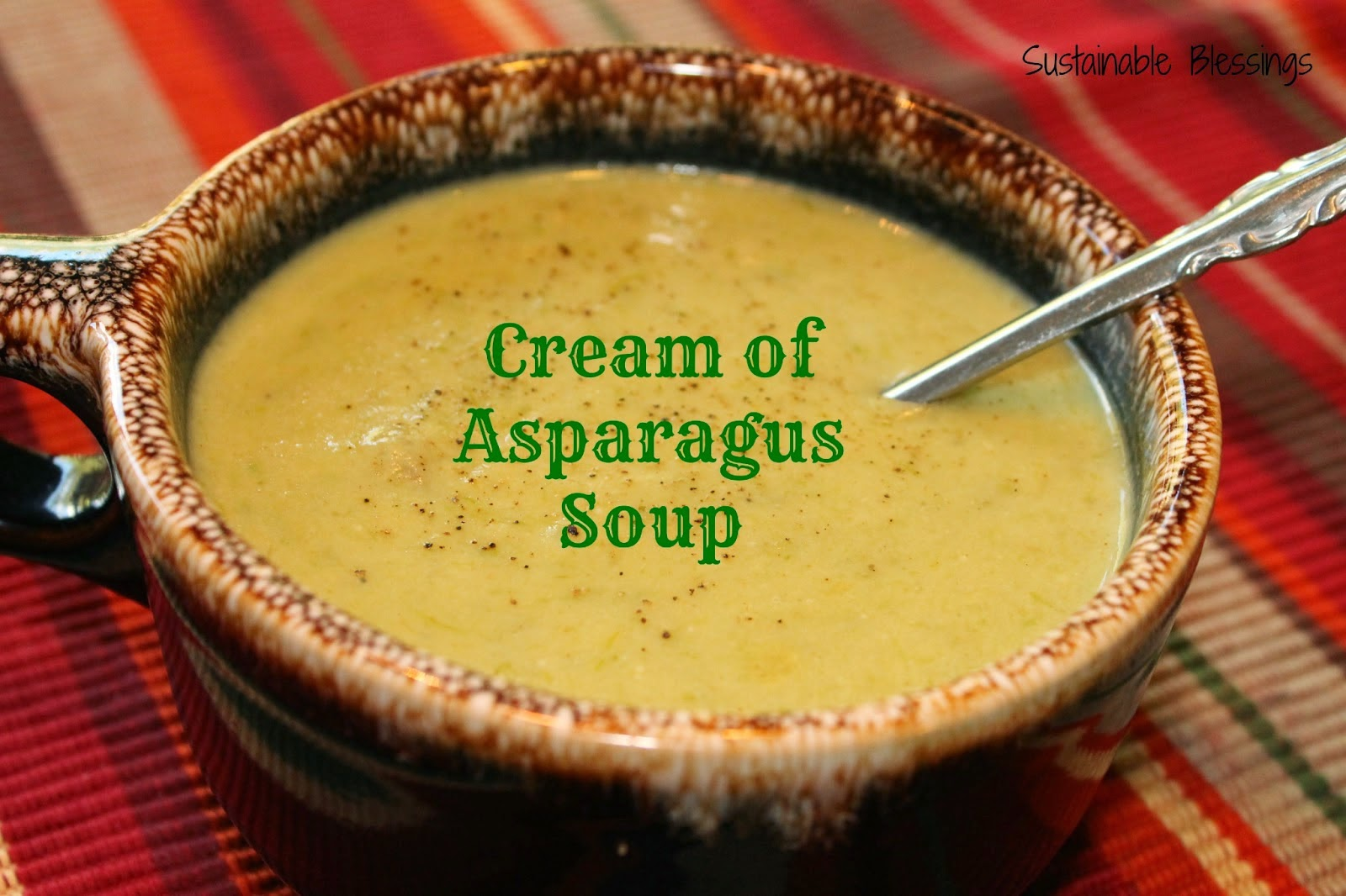 http://www.sustainableblessings.com/2013/07/cream-of-asparagus-soup.html