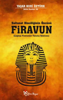 Saltanat Dinciliğinin Öncüsü Firavun PDF İndir