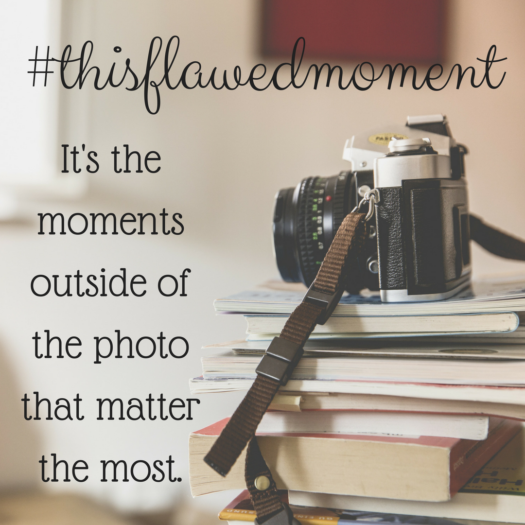 Join #thisflawedmoment!
