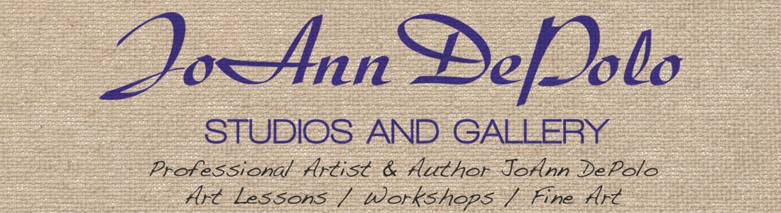 JoAnn DePolo, Artist and Author | Art Lessons | Workshops | Purchase Fine Art
