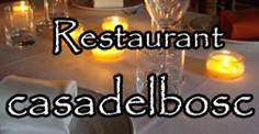 Restaurant Casa del Bosc