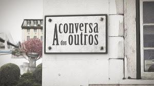 """""""A Conversa dos Outros"""" em BENFICA"""