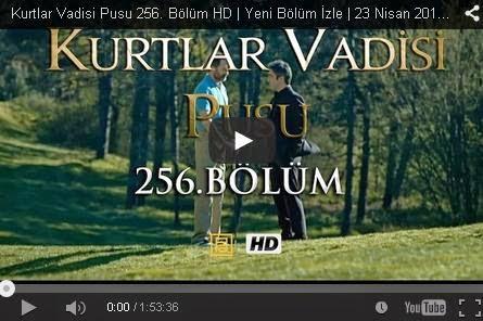 http://kvp2023.blogspot.com/2015/04/kurtlar-vadisi-pusu-256-bolum-izle-tek-parca-full-hd.html