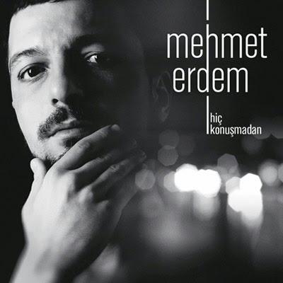Mehmet Erdem - Hi� Konu�madan (2013) Full Alb�m �ndir