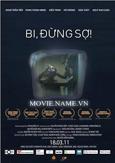 Bi Đừng Sợ Full 1 Movie Xem online