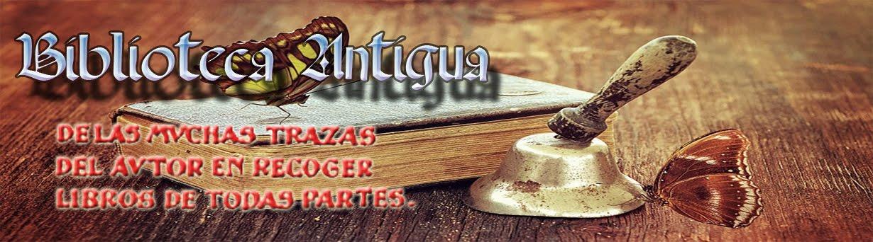 Blog Biblioteca Antigua