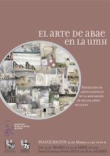 EL ARTE DE ABAE.Exposición colectiva en la Universidad Miguel Hernandez. ELCHE