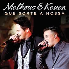 BAIXAR QUE SORTE A NOSSA – MATHEUS E KAUAN MP3