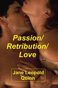 Passion/Retribution/Love