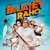 First Look n Tralier : Bajatey Raho is Funny and Entertaining
