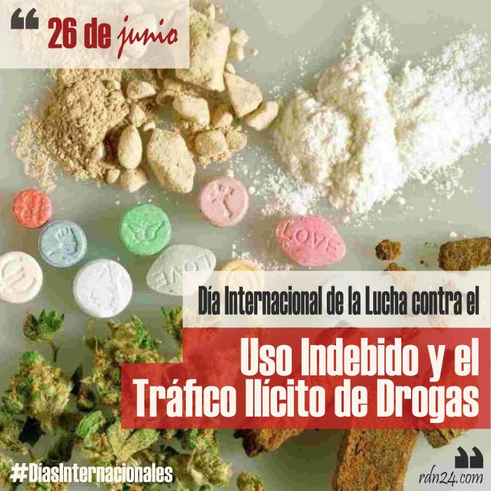 26 de junio – Día Internacional de la Lucha contra el Uso Indebido y el Tráfico Ilícito de Drogas #DíasInternacionales