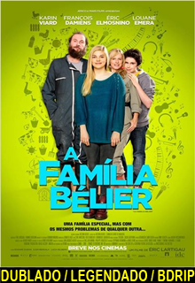 Assistir A Família Bélier Dublado