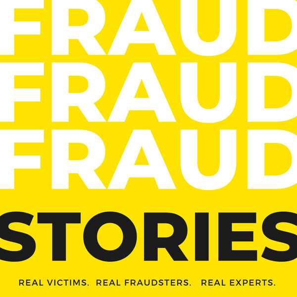 Fraud Stories Podcast, Guest: Jeff Grant, SBA/PPP Loan Fraud