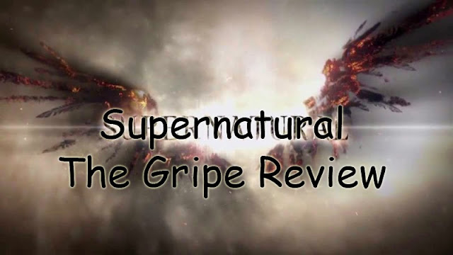 Supernatural – Episode 9.06 – The Gripe Review