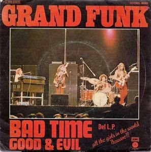 Grand Funk - Bad Time art