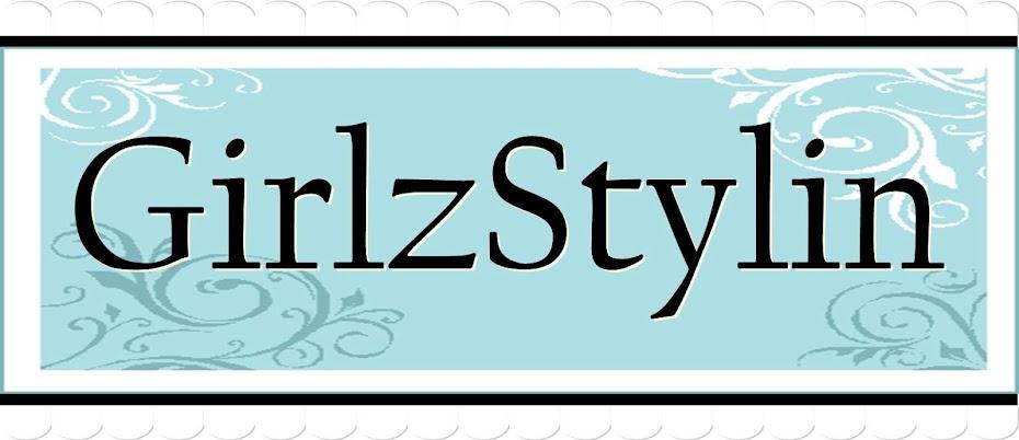 GirlzStylin