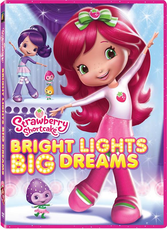 STRAWBERRY SHORTCAKE: BRIGHT LIGHTS, BIG DREAMS DVD Giveaway! 12/11 title=