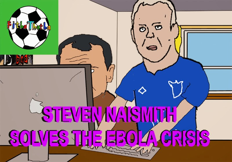 Steven Naismith Solves the Ebola Crisis