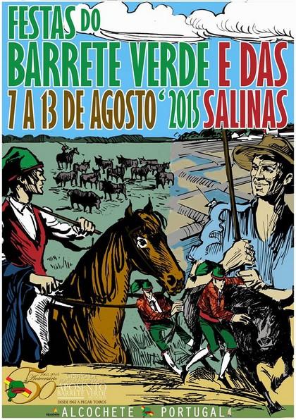 Alcochete- Festas do Barrete Verde e das Salinas 2015- 7 a 13 Agosto