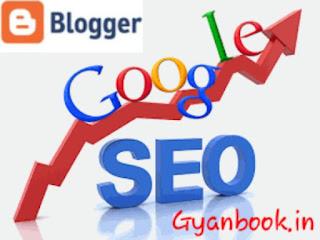 blogger blog ka seo kaise badhaye