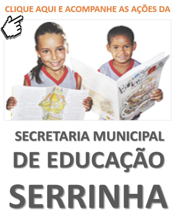 EDUCAÇÃO SERRINHA