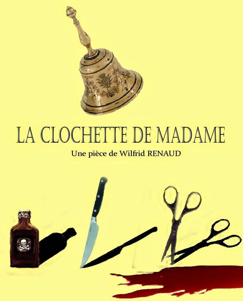 LA CLOCHETTE DE MADAME