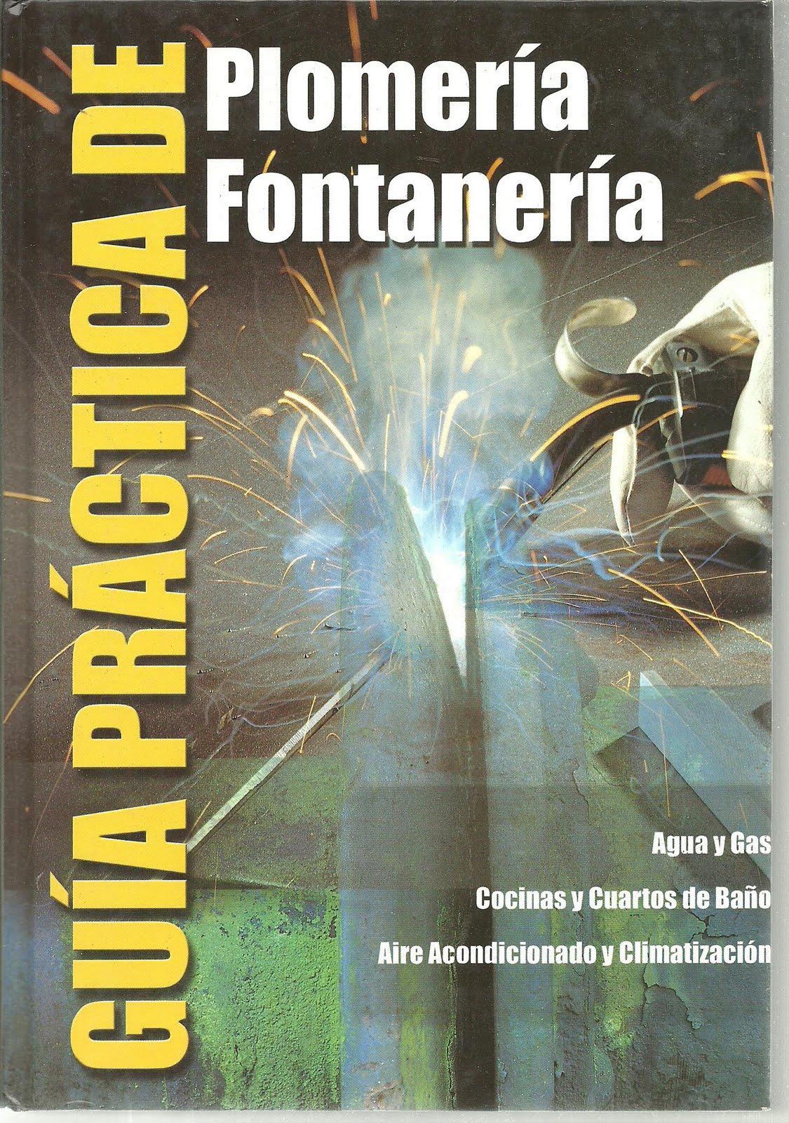 Fontaneria Baño Nuevo: PREPARATORIA PROFESIONAL: LIBRO : GUIA PRACTICA PLOMERIA FONTANERIA
