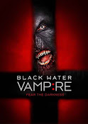 The Black Water Vampire (2014) ()
