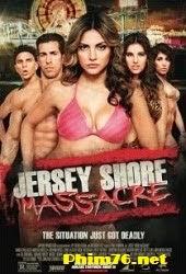 Ngày Nghỉ Tình Ái - Jersey Shore Massacre